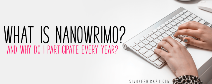 What is NaNoWriMo and Why Do I Torture Myself Every November?
