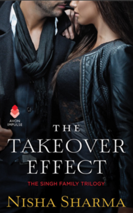 The Takeover Effect - Nisha Sharma