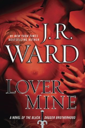 Lover Mine by JR Ward
