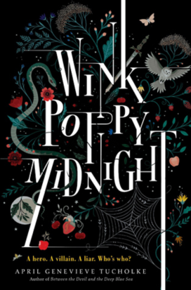Wink Poppy Midnight by April Tucholke