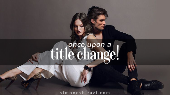 Once Upon a One Night… – New Title, SameStory!